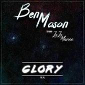Glory (feat. ZaZa) by Ben Mason