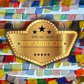Top Arrocha, Vol. 1 von Various Artists