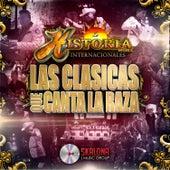 Las Clásicas Que Canta la Raza by La Historia Musical De Mexico