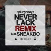 Never Lack Remix (feat. Sneakbo) von Splurgeboys