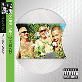 Playlist Your Way by Sublime