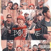 Bout Me by Kano