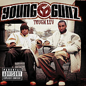Tough Luv (Reissue) by Young Gunz