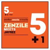 5+1 meets Jay Ree di Zenzile