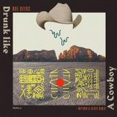 Drunk Like A Cowboy EP de Roe Deers