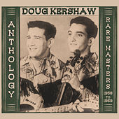 Anthology: Rare Masters 1958-1969 von Doug Kershaw