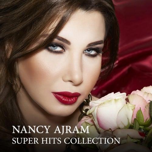Nancy Ajram: Super Hits Collection de Nancy Ajram