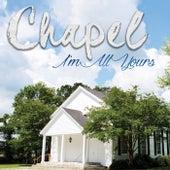 I'm All Yours de Chapel