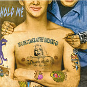 Hold Me (Remastered) by Big Brother & The Holding Company