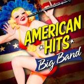 American Hits: Big Band de Various Artists