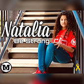 Be Strong by Natalia