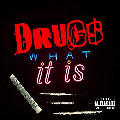 DRUG$ - What it is by Can