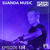 Suanda Music Episode 134 - EP by Various Artists