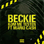 Kom Me Testen by Beckie