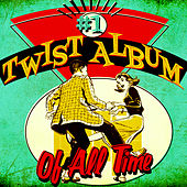 #1 Twist Album of All Time di Various Artists