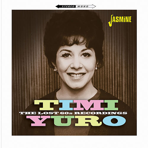 The Lost 60s Recordings von Timi Yuro
