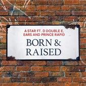 Born & Raised di Star