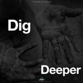 Dig Deeper (Motivational Speech) de Fearless Motivation