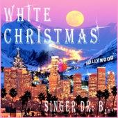 White Christmas by Singer Dr. B...