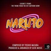 Naruto - Sasuke's Theme by Geek Music
