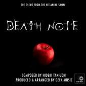 Death Note - L's Theme - Main Theme by Geek Music