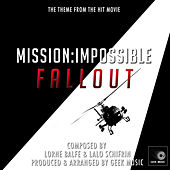 Mission Impossible Fallout - Main Theme by Geek Music