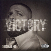 Victory by DJ Khaled