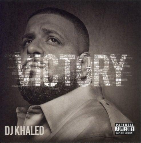 Victory by DJ Khaled