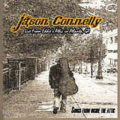 Songs From Inside The Attic by Jason Connelly