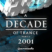 A Decade of Trance - 2001 von Various Artists