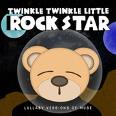 Muse: Lullaby Versions of Muse by Twinkle Twinkle Little Rock Star