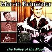 The Valley of the Moon de Marvin Rainwater