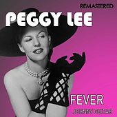 Fever / Johnny Guitar (Digitally Remastered) de Peggy Lee