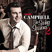 The Swing Sessions 2 von David Campbell