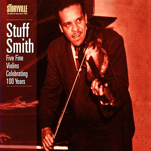 Five Fine Violins Celebrating 100 Years by Stuff Smith