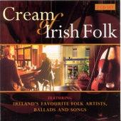 Cream Of Irish Folk by Various Artists