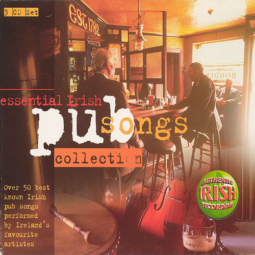 Essential Irish Pub Songs Collection by Various Artists