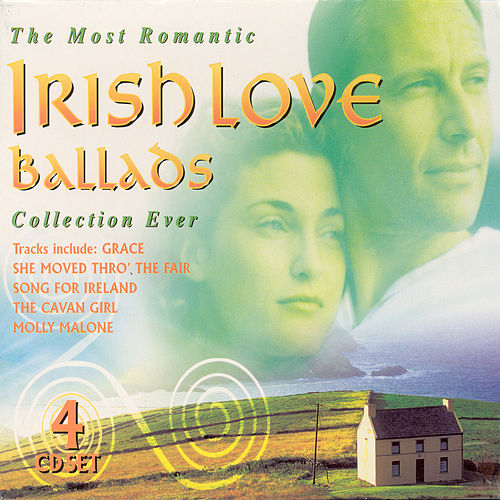 The Most Romantic Irish Love Ballads Collection Ever by Various Artists