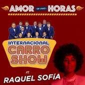 Amor de Unas Horas by Internacional Carro Show