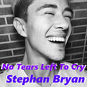 No Tears Left to Cry de Stephan Bryan
