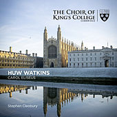 Watkins: Carol Eliseus - Single by Stephen Cleobury
