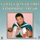 Coleccion De Oro Vol.3 El Sabanero Mayor by Lisandro Meza