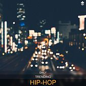 Daily Trending Hip-Hop de Various Artists