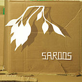 S/T by Saroos