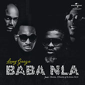 Baba Nla by Larry Gaaga