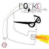 Celebrating Life by Borko