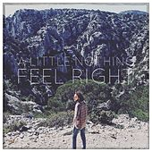 Feel Right von A Little Nothing