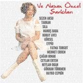 Ve Nazan Öncel Şarkıları von Various Artists