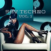 Say Techno, Vol. 1 von Various Artists