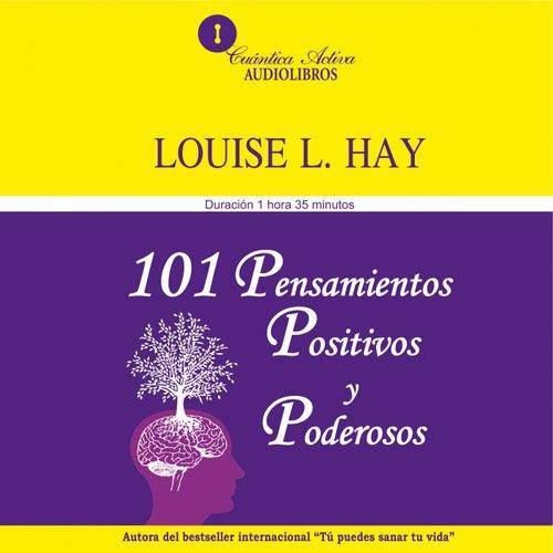 101 Pensamientos Positivos Y Poderosos Von Louise L Hay Napster